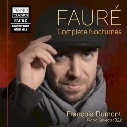 Complete Nocturnes by Fauré ;   François Dumont