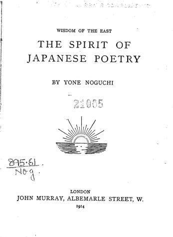 Download Wisdom Of The East The Spirit Of Japanese Poetry by  Yone Noguchi