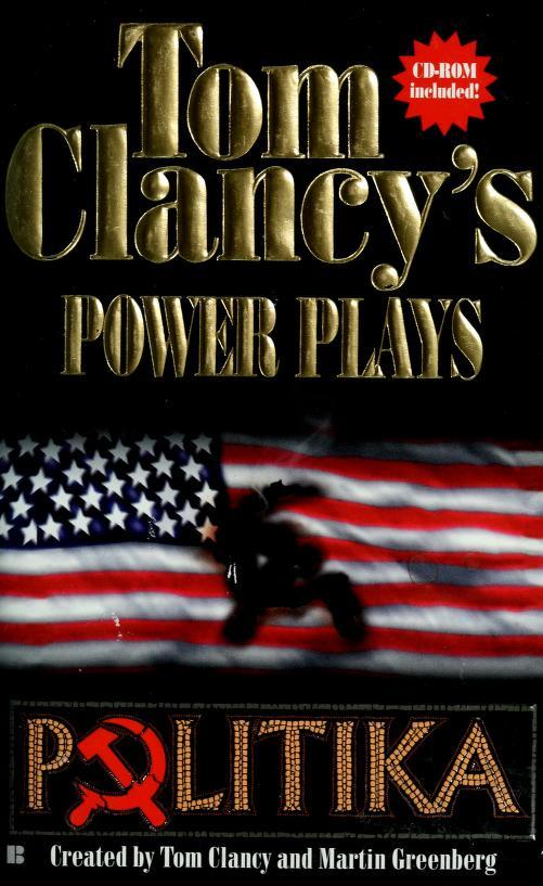 Tom Clancy's power plays : politika by Tom Clancy
